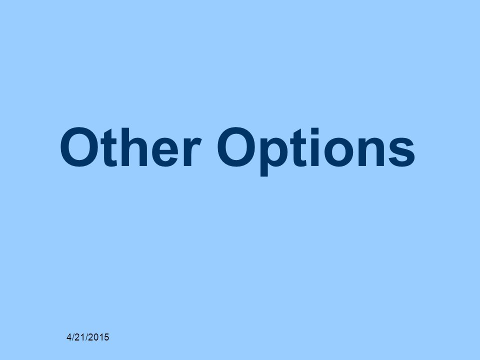 Other Options 4/21/2015