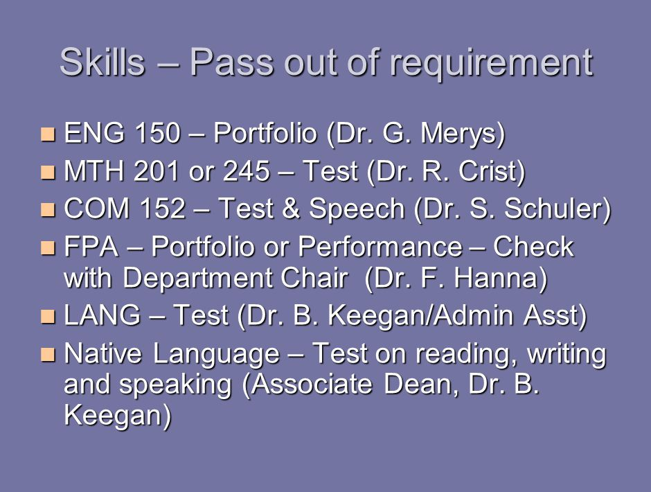 Skills – Pass out of requirement ENG 150 – Portfolio (Dr.