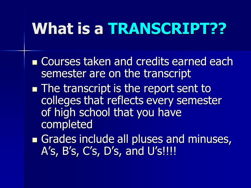 What is a TRANSCRIPT .