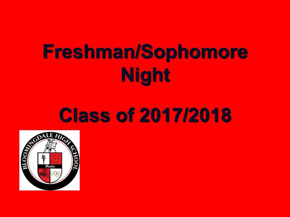 Freshman/Sophomore Night Class of 2017/2018