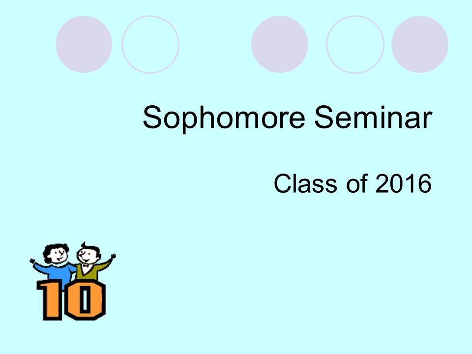 Sophomore Seminar Class of 2016