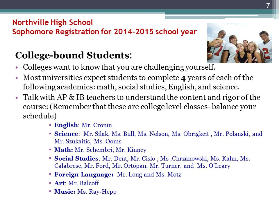 Northville High School Sophomore Registration for 2014-2015 school year Course Selection: Selections made now are considered final unless classes are