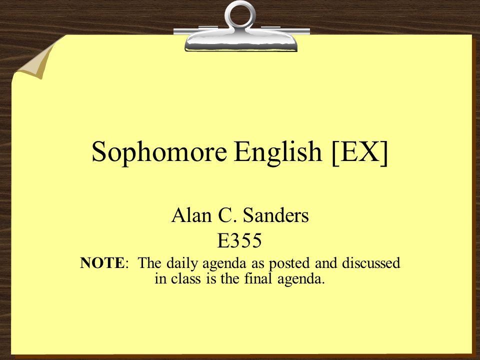 Sophomore English [EX] Alan C.