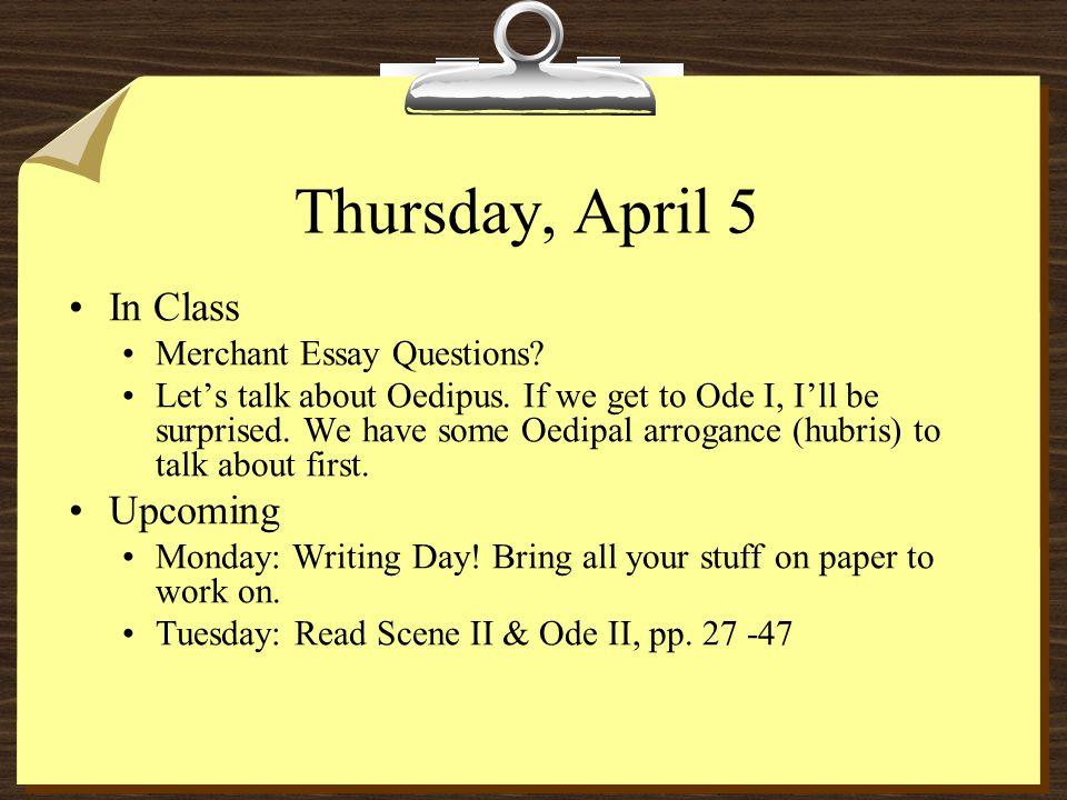 Thursday, April 5 In Class Merchant Essay Questions.