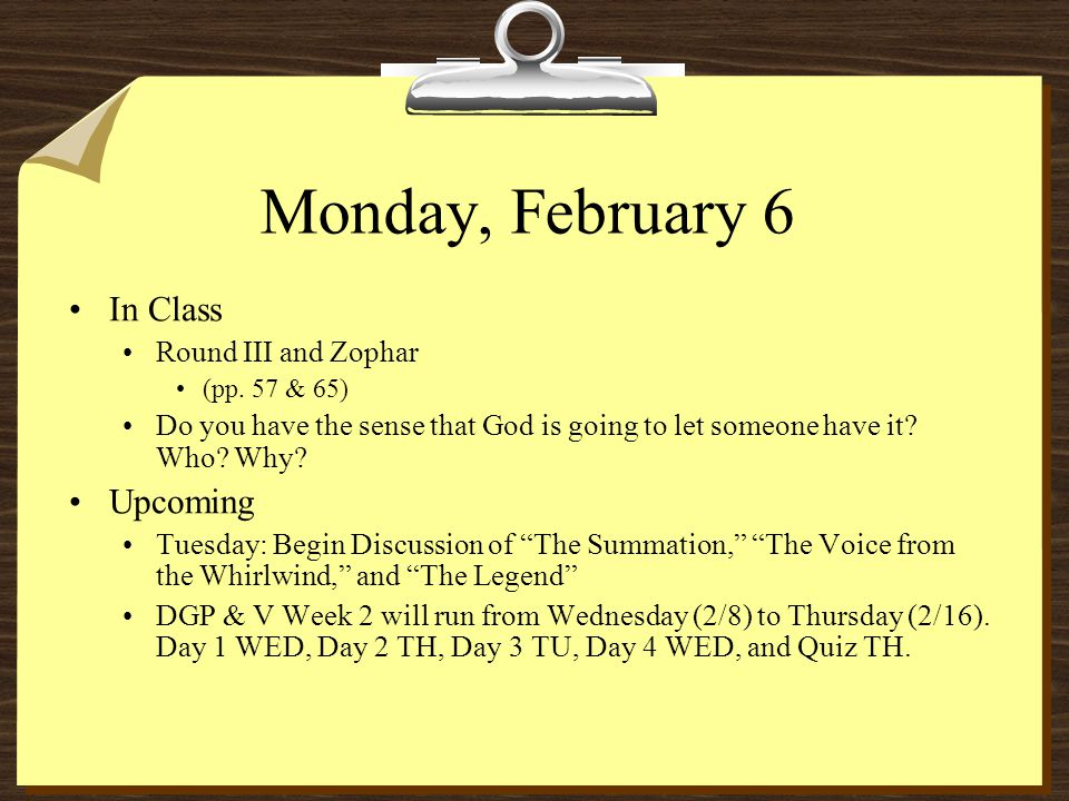 Monday, February 6 In Class Round III and Zophar (pp.