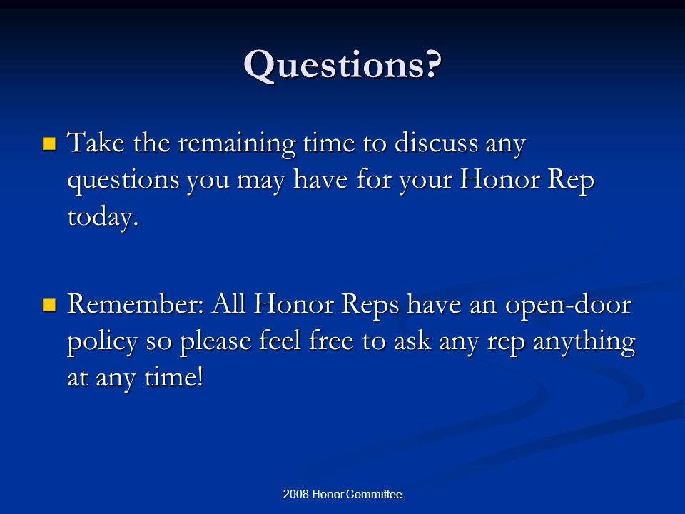 2008 Honor Committee Questions.