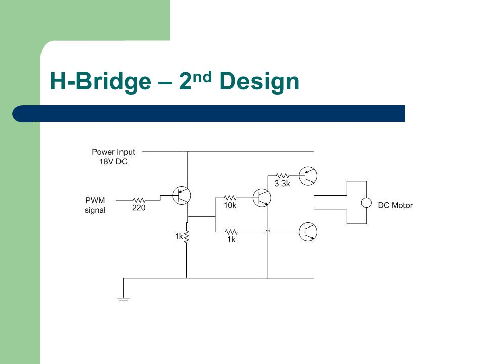 H-Bridge – 2 nd Design
