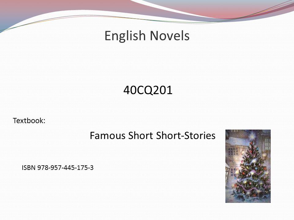 English Novels 40CQ201 Textbook: Famous Short Short-Stories ISBN 978-957-445-175-3