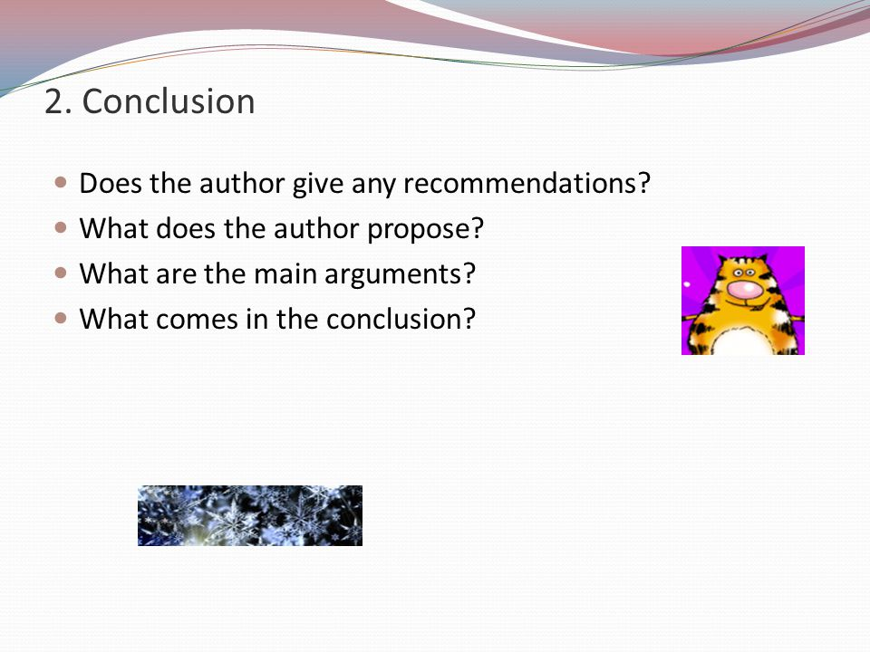 2.Conclusion Does the author give any recommendations.