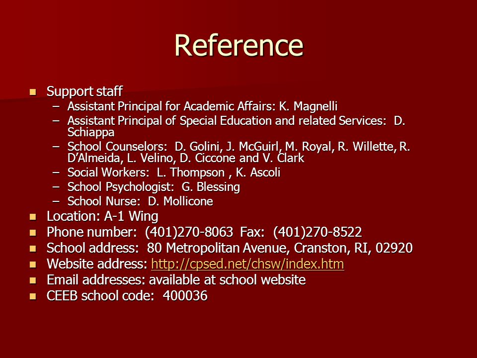 Reference Support staff Support staff –Assistant Principal for Academic Affairs: K.