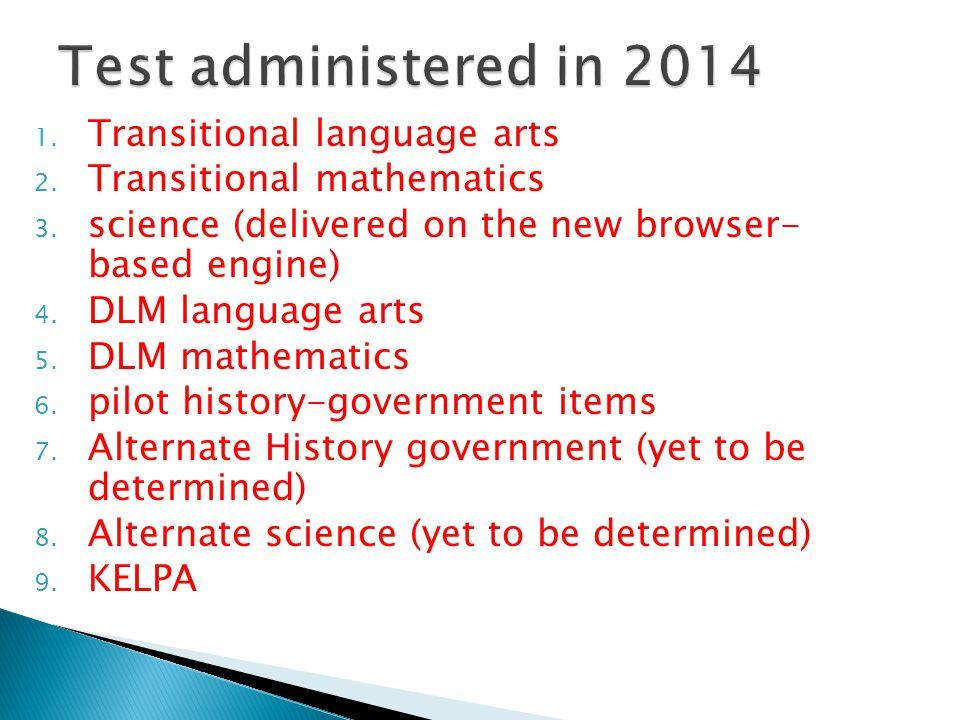 1. Transitional language arts 2. Transitional mathematics 3.