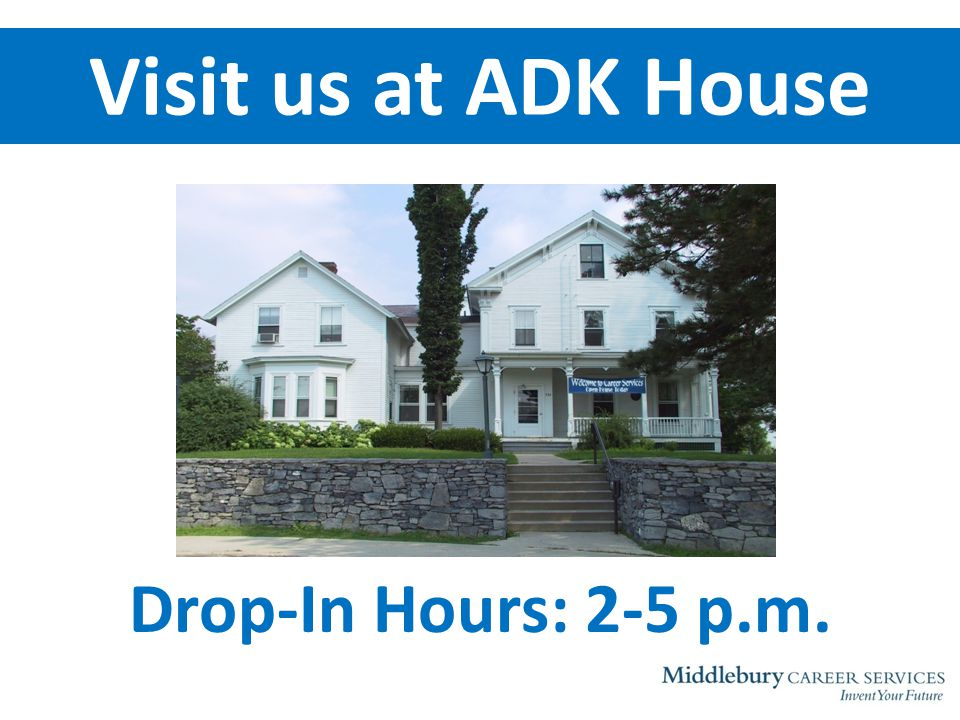 Visit us at ADK House Drop-In Hours: 2-5 p.m.