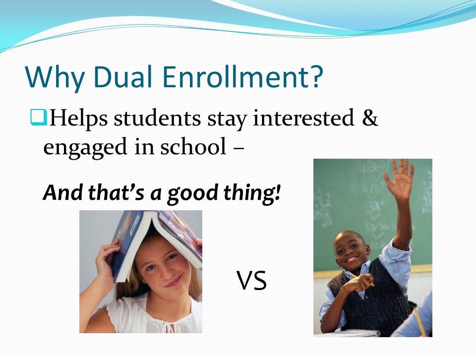 Why Dual Enrollment.