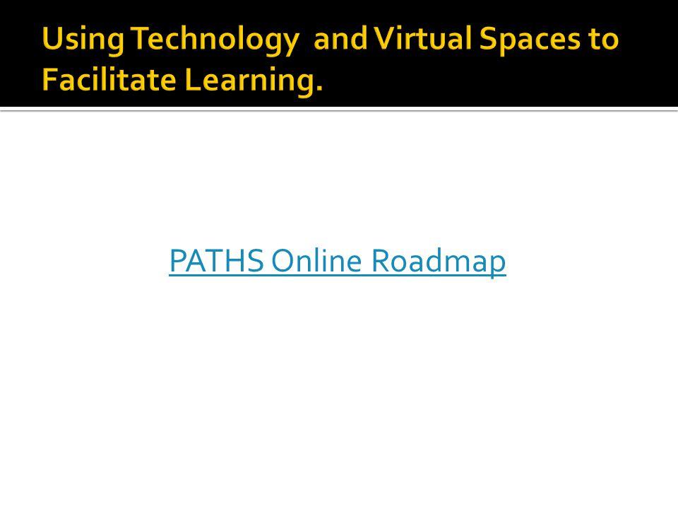 PATHS Online Roadmap