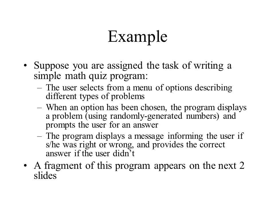 // One variation import javax.swing.*; public class HowToLive { public static void main (String [] args) { int day; boolean raining; String input; input = JOptionPane.showInputDialog (null, Enter day (use 1 for Sunday) ); day = Integer.parseInt(input); input = JOptionPane.showInputDialog (null, If it's raining, enter T; otherwise, enter F ); if (input == T ) raining=true; else raining=false;