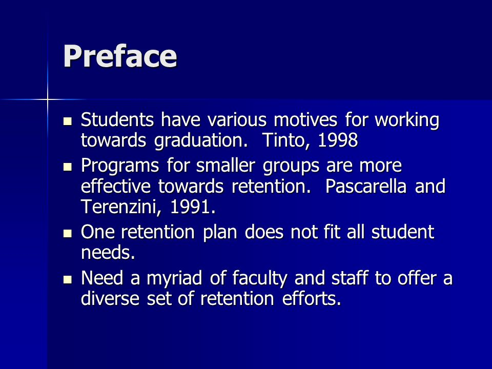 Preface Students have various motives for working towards graduation.