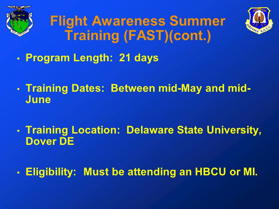 Program Length: 21 days Training Dates: Between mid-May and mid- June Training Location: Delaware State University, Dover DE Eligibility: Must be attending an HBCU or MI.