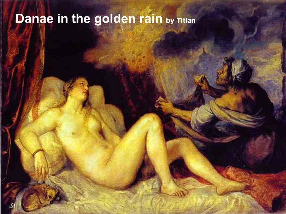 Danae in the golden rain by Titian