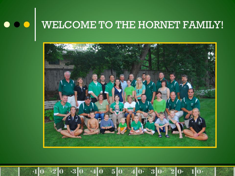 WELCOME TO THE HORNET FAMILY!