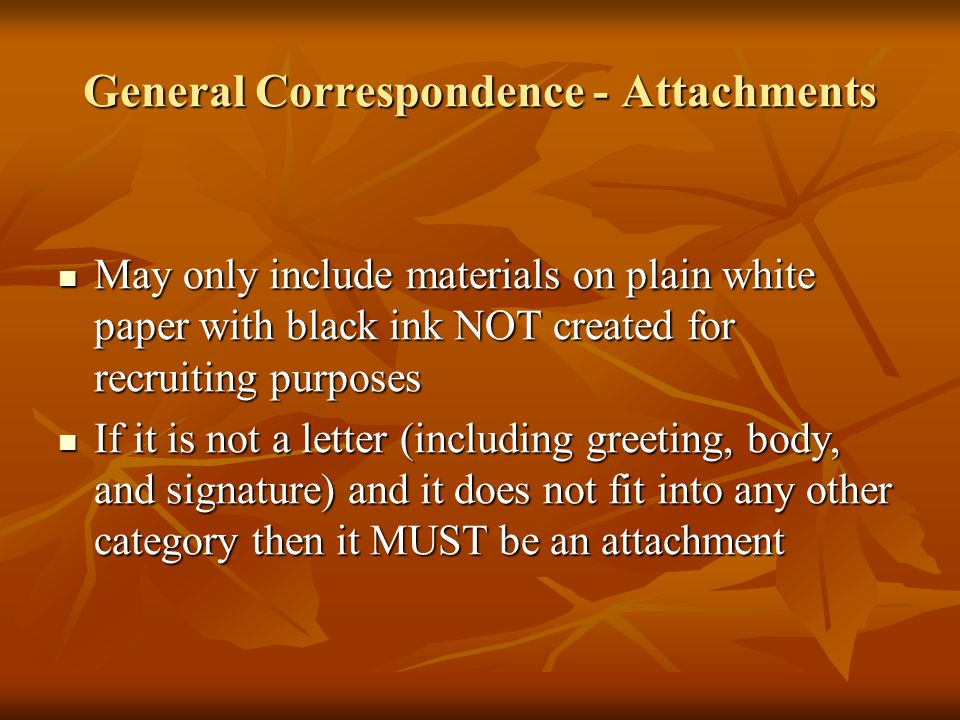 General Correspondence – Attachments Permissible?