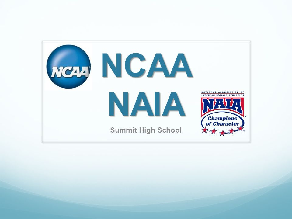 NCAA NAIA Summit High School