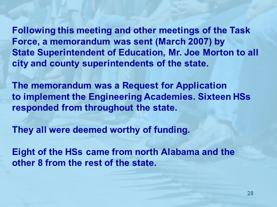 28 Following this meeting and other meetings of the Task Force, a memorandum was sent (March 2007) by State Superintendent of Education, Mr.