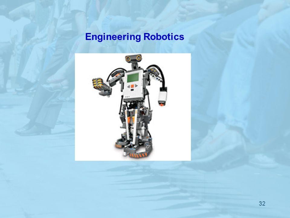 32 Engineering Robotics