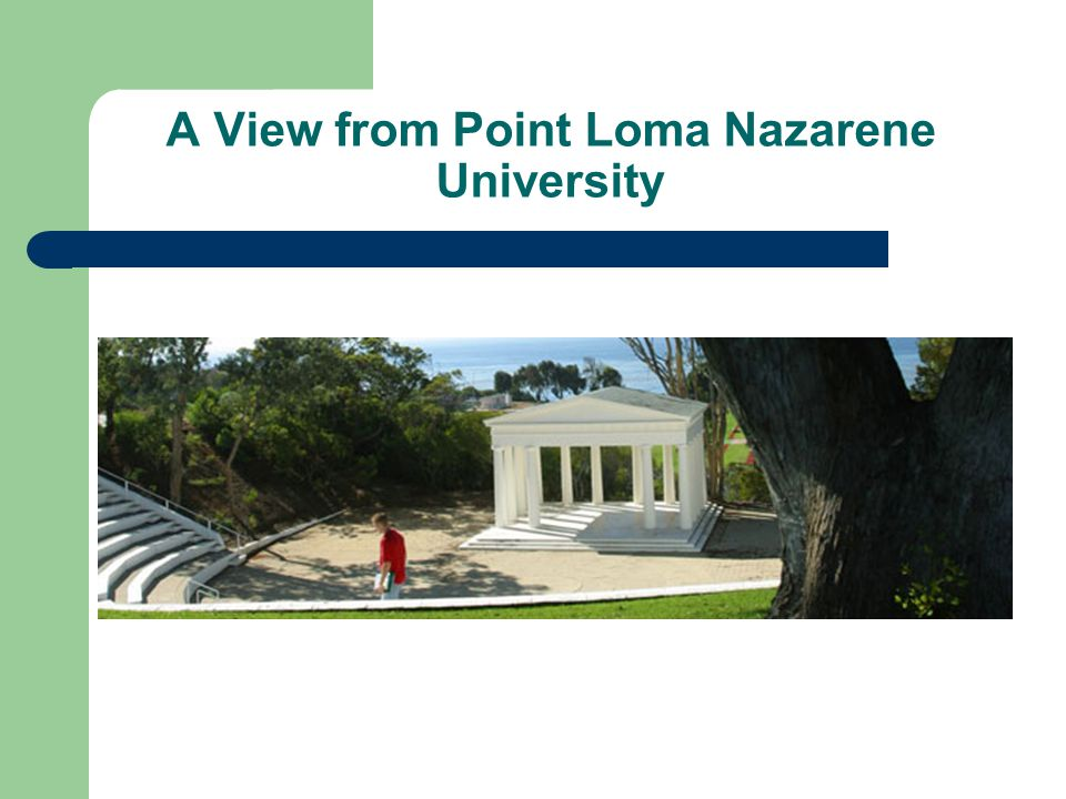 Future Suggestions for Point Loma Nazarene University's Transfer Programs 1.