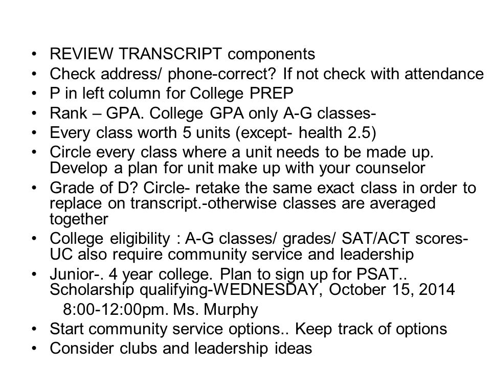 REVIEW TRANSCRIPT components Check address/ phone-correct.
