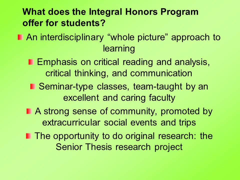 What does the Integral Honors Program offer for students.