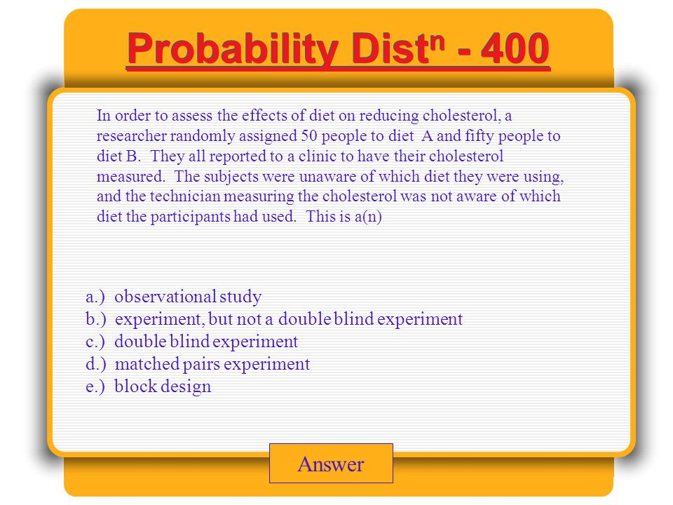 Experimental Design - 300 Answer Which of the following is not a major principle of experimental design.