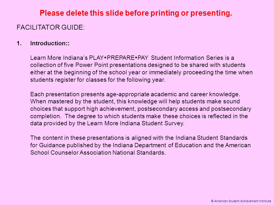 © American Student Achievement Institute Please delete this slide before printing or presenting. FACILITATOR GUIDE: 1.Introduction:: Learn More Indian