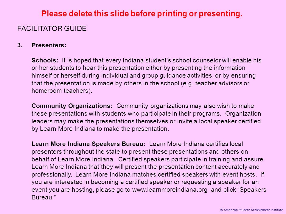 © American Student Achievement Institute Please delete this slide before printing or presenting. FACILITATOR GUIDE 3.Presenters: Schools: It is hoped