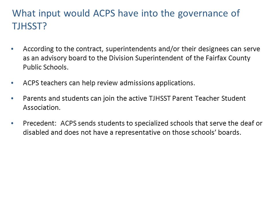 What input would ACPS have into the governance of TJHSST? According to the contract, superintendents and/or their designees can serve as an advisory b
