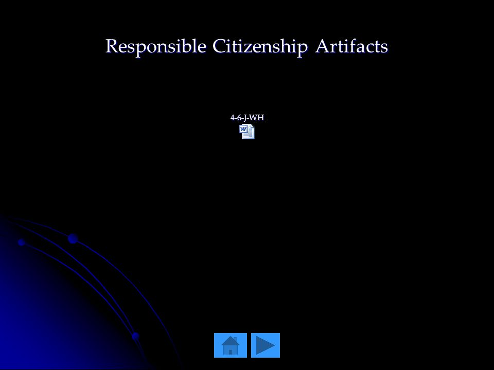 Responsible Citizenship Artifacts 4-6-J-WH