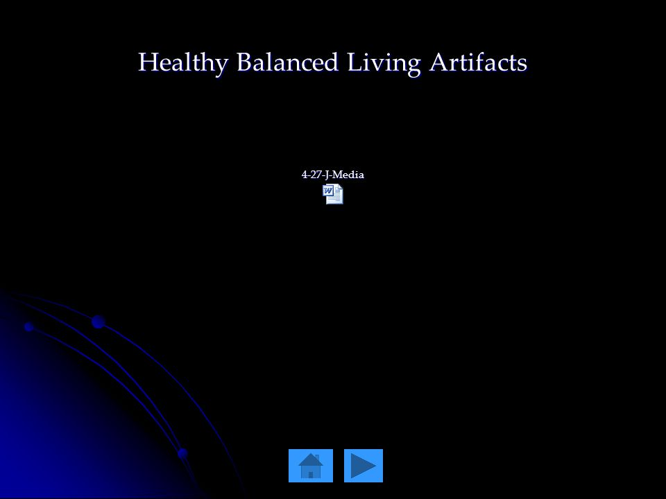 Healthy Balanced Living Artifacts 4-27-J-Media