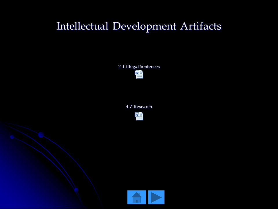 Intellectual Development Artifacts 2-1-Illegal Sentences 4-7-Research