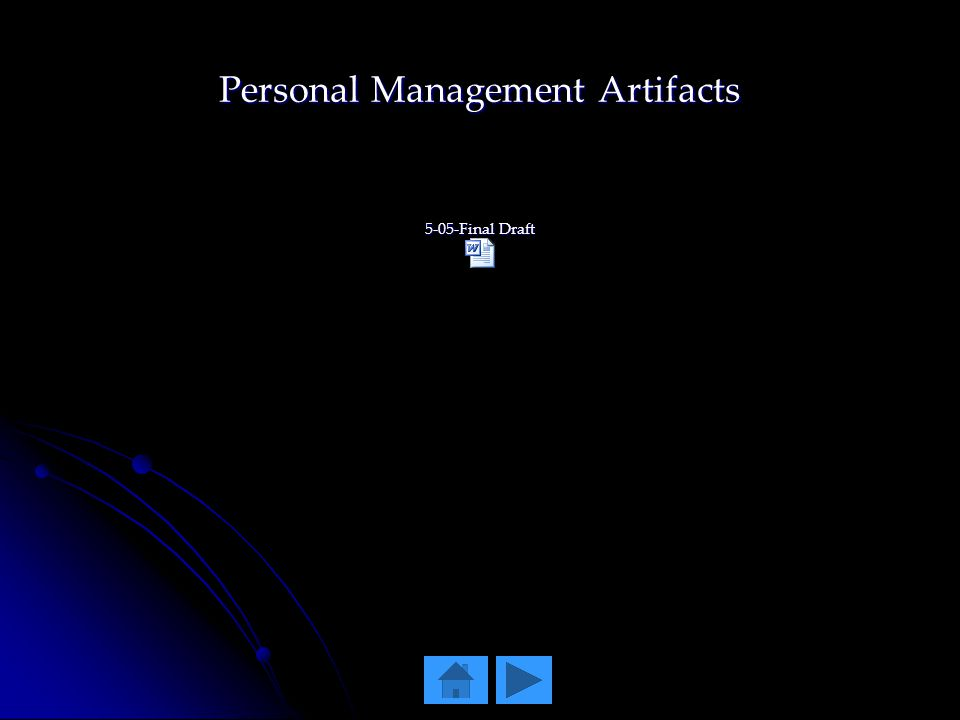 Personal Management Artifacts 5-05-Final Draft