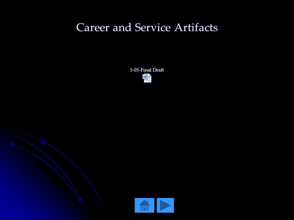 Career and Service Artifacts 5-05-Final Draft