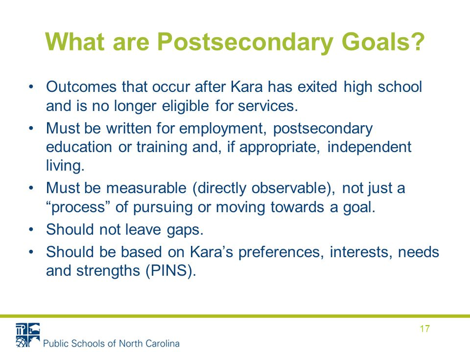 What are Postsecondary Goals.