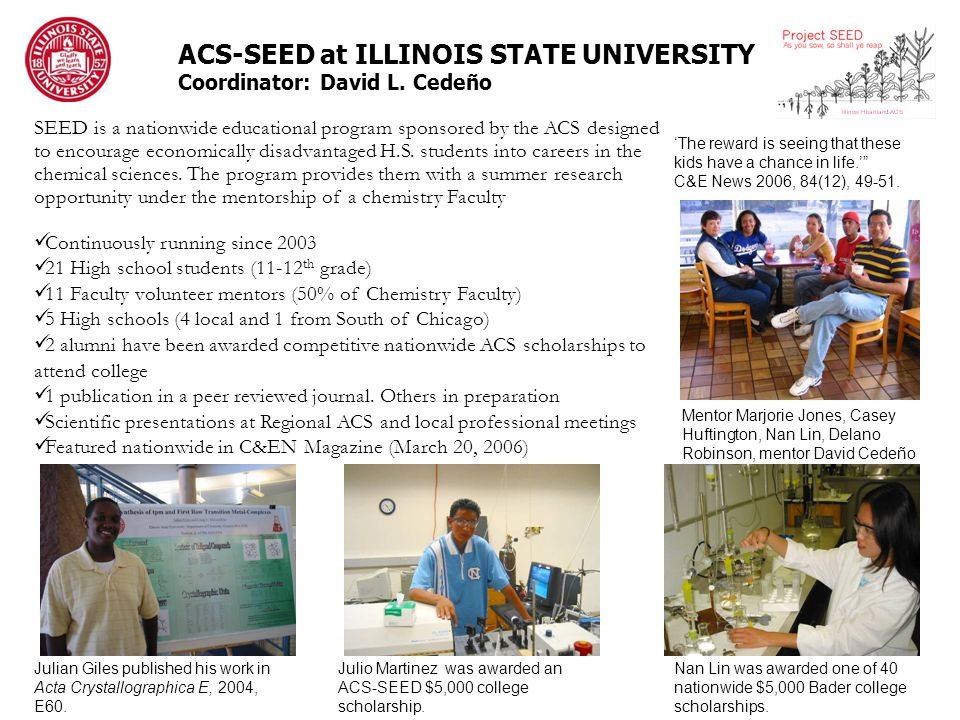 ACS-SEED at ILLINOIS STATE UNIVERSITY Coordinator: David L.
