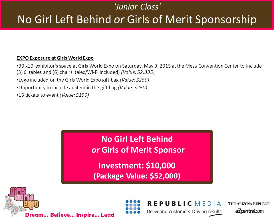 Dream… Believe… Inspire… Lead EXPO Exposure at Girls World Expo 30'x10' exhibitor's space at Girls World Expo on Saturday, May 9, 2015 at the Mesa Con