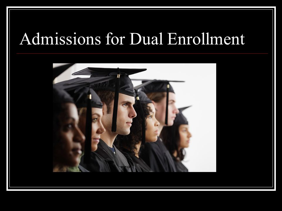Admissions for Dual Enrollment