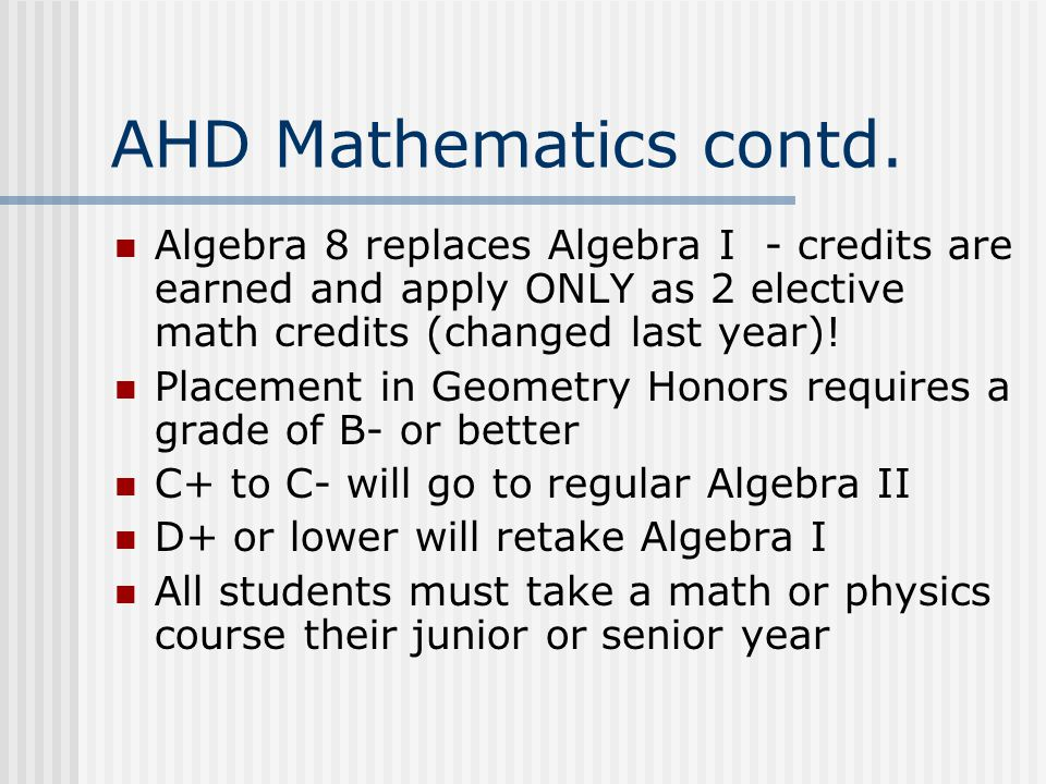 AHD Mathematics contd.