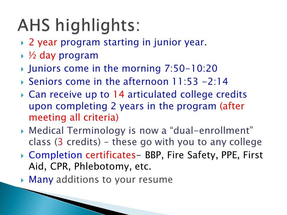  2 year program starting in junior year.