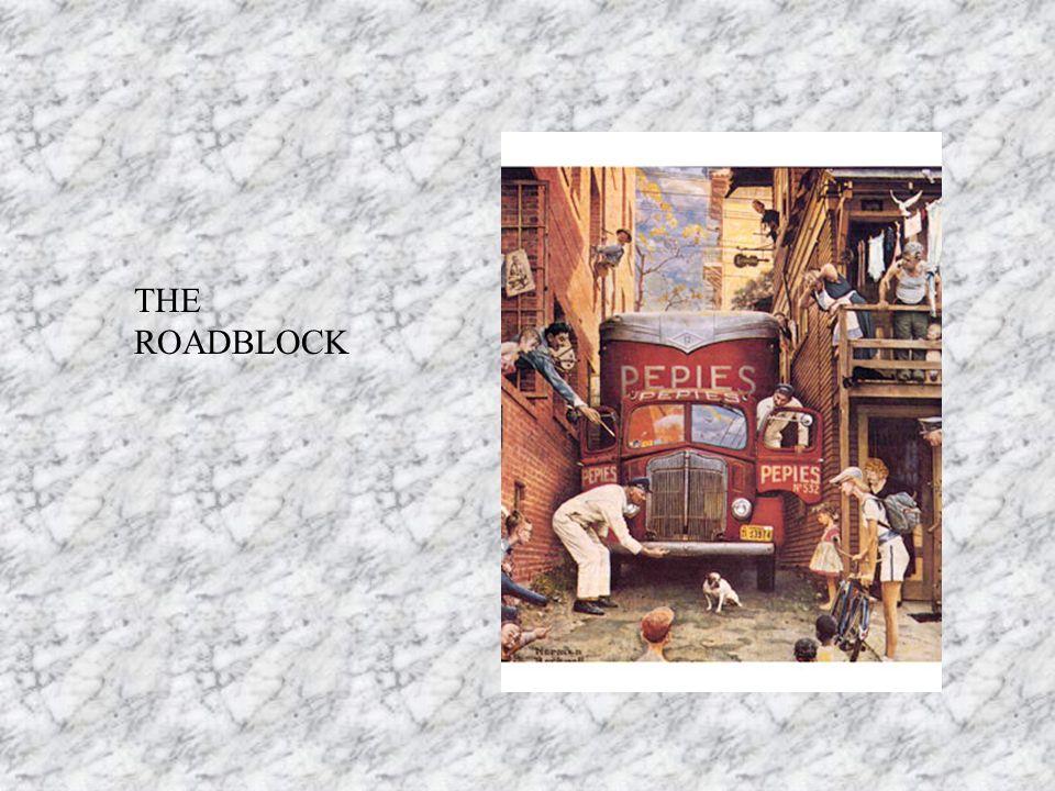 THE ROADBLOCK