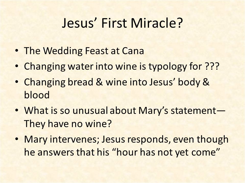 Jesus' First Miracle. The Wedding Feast at Cana Changing water into wine is typology for ??.