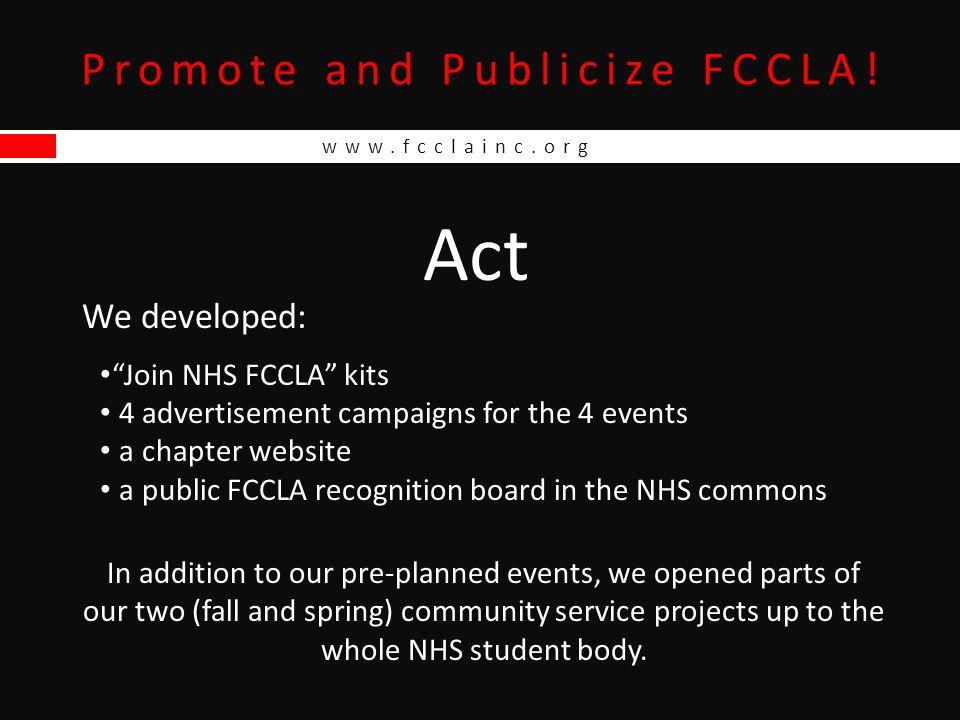www.fcclainc.org Promote and Publicize FCCLA.