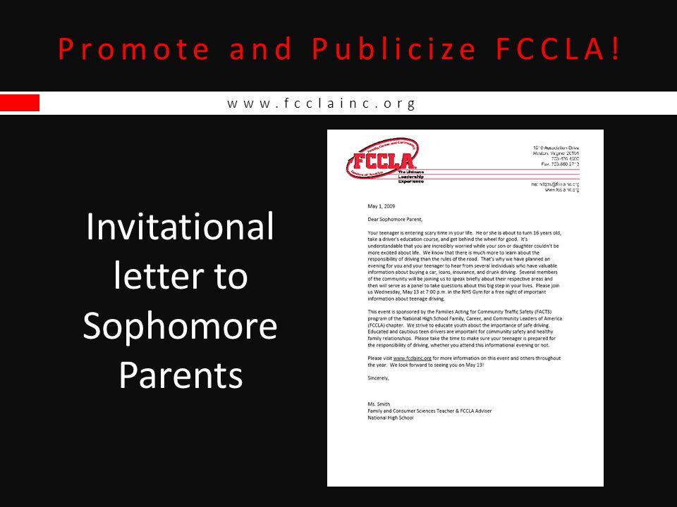 www.fcclainc.org Promote and Publicize FCCLA! Invitational letter to Sophomore Parents