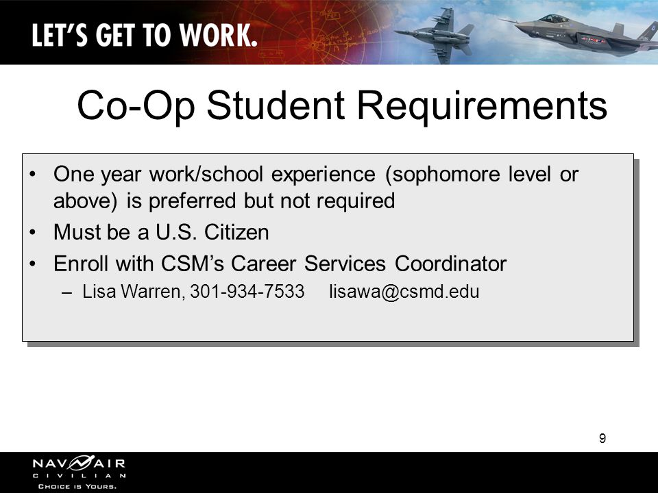 9 One year work/school experience (sophomore level or above) is preferred but not required Must be a U.S.